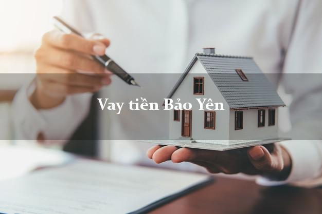 Vay tiền Bảo Yên Lào Cai