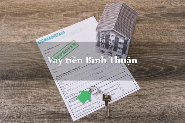 Vay tiền Bình Thuận