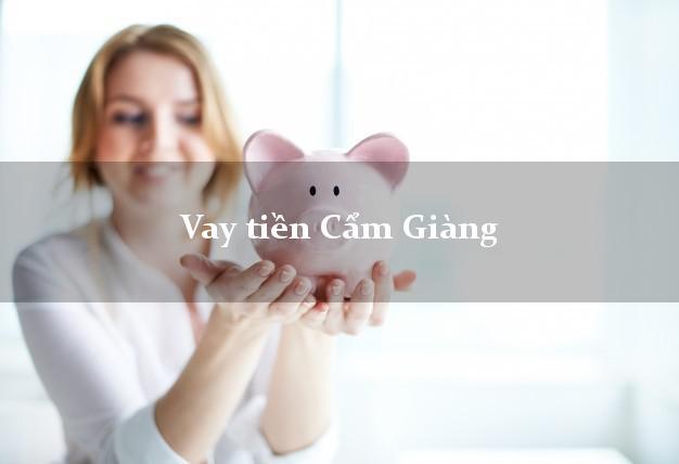 Vay tiền Cẩm Giàng Hải Dương