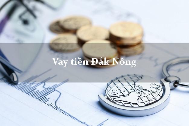 Vay tiền Đắk Nông