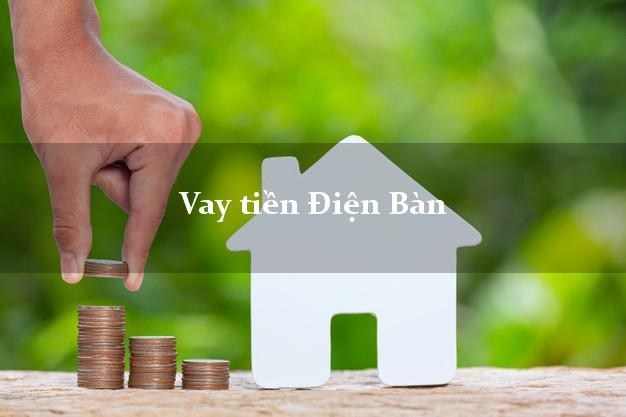 Vay tiền Điện Bàn Quảng Nam