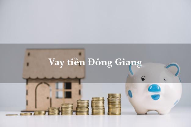 Vay tiền Đông Giang Quảng Nam