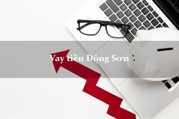 Vay tiền Đông Sơn Thanh Hóa