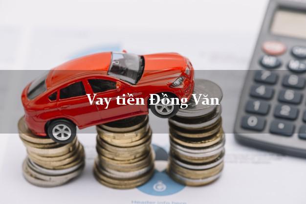 Vay tiền Đồng Văn Hà Giang