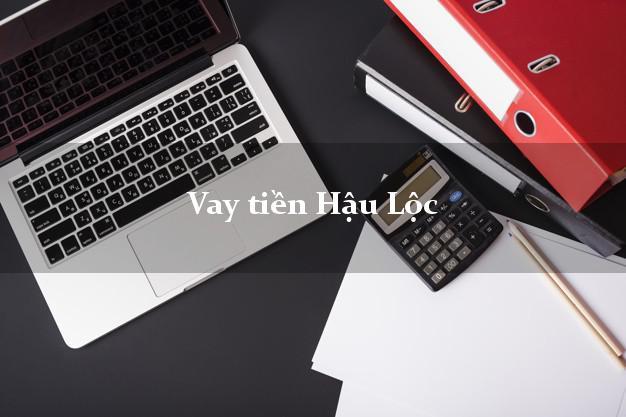 Vay tiền Hậu Lộc Thanh Hóa