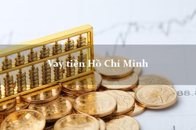 Vay tiền Hồ Chí Minh