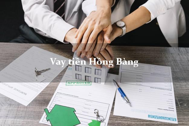 Vay tiền Hồng Bàng Hải Phòng