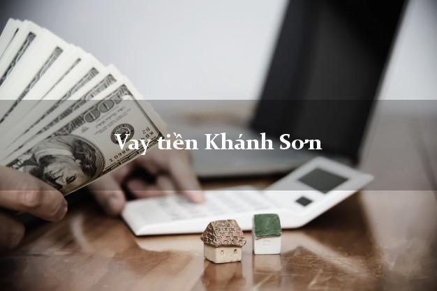 Vay tiền Khánh Sơn Khánh Hòa