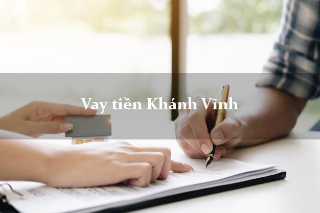 Vay tiền Khánh Vĩnh Khánh Hòa