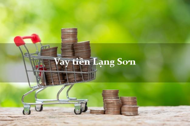 Vay tiền Lạng Sơn
