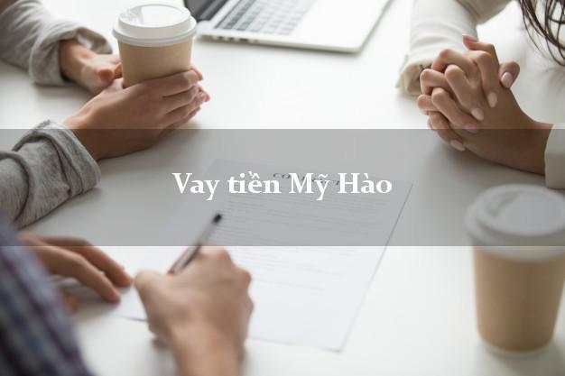 Vay tiền Mỹ Hào Hưng Yên