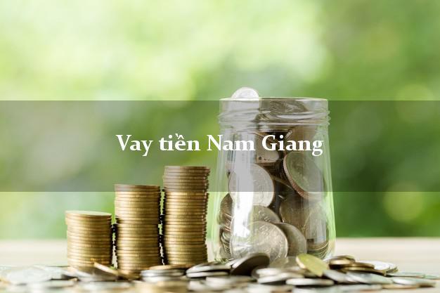 Vay tiền Nam Giang Quảng Nam