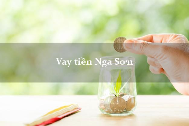 Vay tiền Nga Sơn Thanh Hóa