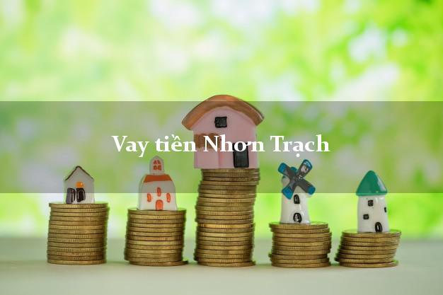 Vay tiền Nhơn Trạch Đồng Nai
