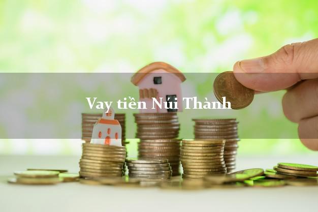 Vay tiền Núi Thành Quảng Nam