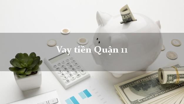 Vay tiền Quận 11 Hồ Chí Minh