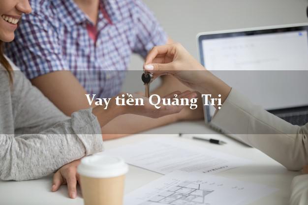 Vay tiền Quảng Trị