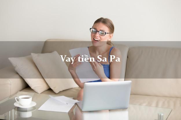 Vay tiền Sa Pa Lào Cai