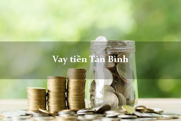 Vay tiền Tân Bình Hồ Chí Minh