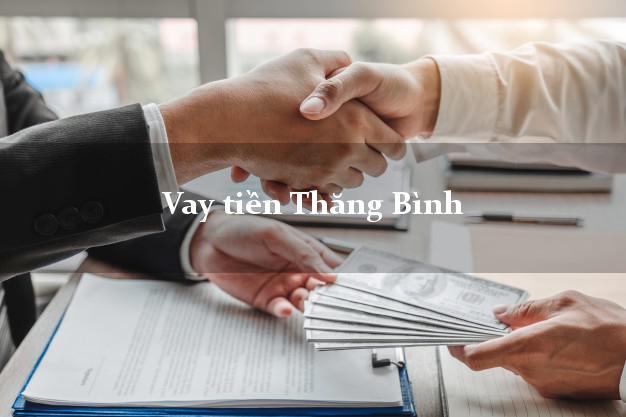 Vay tiền Thăng Bình Quảng Nam