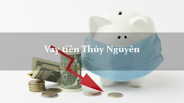 Vay tiền Thủy Nguyên Hải Phòng