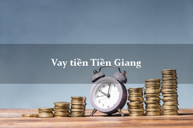 Vay tiền Tiền Giang