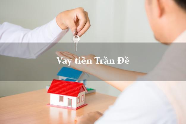 Vay tiền Trần Đề Sóc Trăng