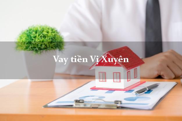 Vay tiền Vị Xuyên Hà Giang