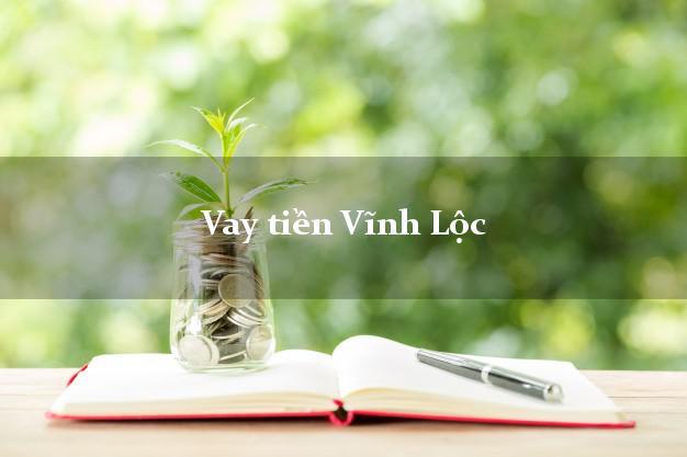 Vay tiền Vĩnh Lộc Thanh Hóa