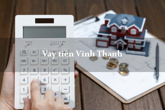 Vay tiền Vĩnh Thạnh Bình Định