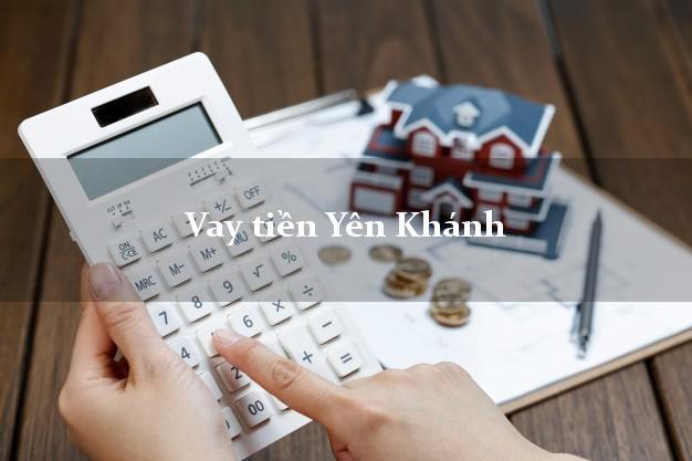 Vay tiền Yên Khánh Ninh Bình